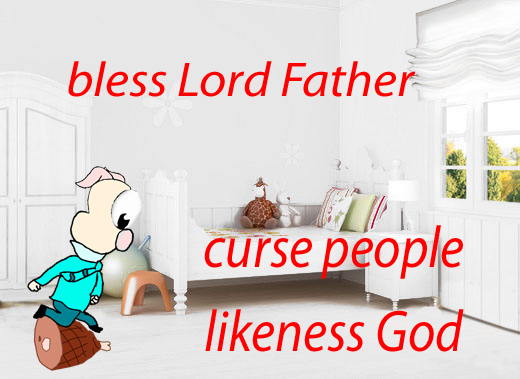 With it we bless our Lord and Father, and with it we curse people who are made in the likeness of God.