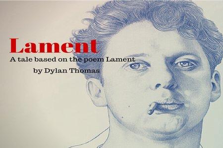 """MMem 0375: Memorize Dylan Thomas's """"Lament"""""""